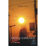 Haos si subtilitat - Malin Stan