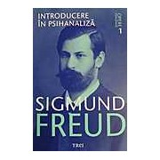 Opere Esentiale vol. 1 - Introducere in psihanaliza