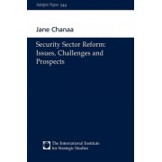 Security Sector Reform by Jane Chanaa