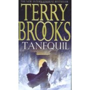 Tanequil: High Druid of Shannara Book Two by Terry Brooks
