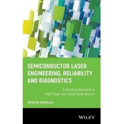 Semiconductor Laser Engineering, Reliability and Diagnostics by Peter W. Epperlein