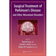 Surgical Treatment of Parkinson's Disease and Other Movement Disorders by Daniel Tarsy