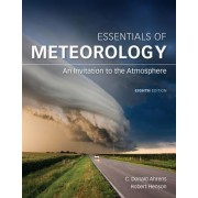 Essentials of Meteorology: An Invitation to the Atmosphere