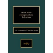 Storm Water Management and Technology by U.S. Environmental Protection Agency