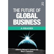 The Future of Global Business by Michael R. Czinkota