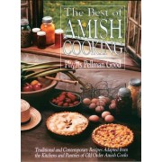 The Best of Amish Cooking by Phyllis Good
