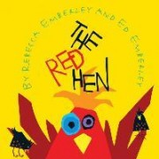 The Red Hen by Ed Emberley