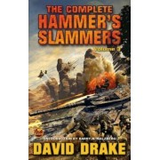 The Complete Hammer's Slammers: v. 3 by David Drake
