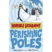 Horrible Geography - Perishing Poles