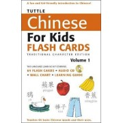 Tuttle Chinese for Kids Flash Cards: Traditional Character v. 1 by Tuttle Publishing