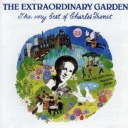 Charles Trenet - The Extraordinary Garden (0077779446421) (1 CD)