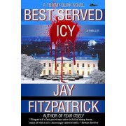 Best Served Icy: Revenge Is a Dish Best Served Icy