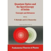 Quantum Optics and the Spectroscopy of Solids by T. Hakiogammalu