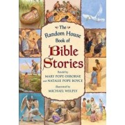 The Random House Book of Bible Stories by Mary Pope Osborne