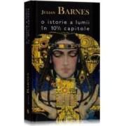 O istorie a lumii in 10 12 capitole - Julian Barnes