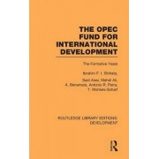 The OPEC Fund for International Development by Ibrahim F. I. Shihata