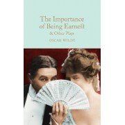 The Importance of Being Earnest & Other Plays by Oscar Wilde