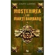 Mostenirea lui Marti Barbany I+II - Chufo Llorens
