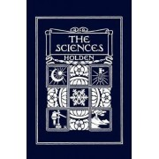 The Sciences, Illustrated Edition (Yesterday's Classics) by Edward S. Holden