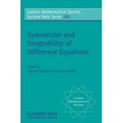 Symmetries and Integrability of Difference Equations by Peter A. Clarkson
