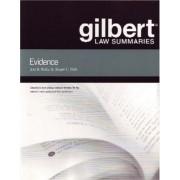 Gilbert Law Summaries on Evidence by Jon Waltz
