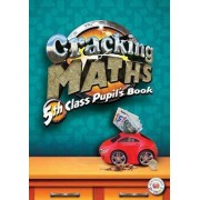 Cracking Maths 5th Class Pupil's Book: 5th class by Brian O'Doherty
