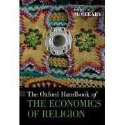 The Oxford Handbook of the Economics of Religion by Rachel M. McCleary