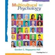 Multicultural Psychology by Gordon C. Nagayama Hall