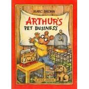Arthur's Pet Business by Marc Tolon Brown