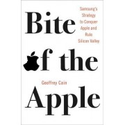 Bite of the Apple: Samsung's Strategy to Conquer Apple and Rule Silicon Valley