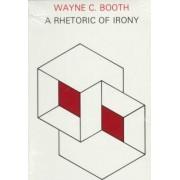 A Rhetoric of Irony by Wayne C. Booth