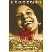 On My Journey Now by Nikki Giovanni