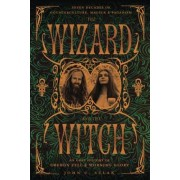 The Wizard and the Witch by John C. Sulak
