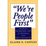 We're People First by Elaine E. Castles