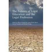 The Futures of Legal Education and the Legal Profession by Hilary Sommerlad