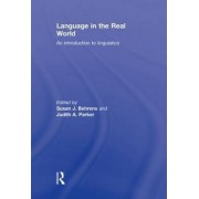 Language in the Real World by Susan J. Behrens