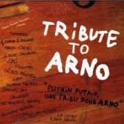 Tribute to Arno - Putain Putain (0094634409520) (1 CD)