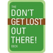 The Don't Get Lost Out There! Deck by Mountaineers Books