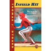 Infield Hit by Thomas J Dygard