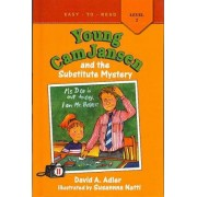 Young CAM Jansen and the Substitute Mystery by David A Adler