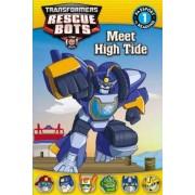 Transformers Rescue Bots: Meet High Tide by Steve Foxe