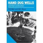 Hand Dug Wells and their Construction by Simon Watt