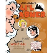 Li'l Abner: The Complete Dailies and Color Sundays: 1945-1946 Vol. 6 by Al Capp