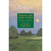 Peasants and Other Stories by Anton Pavlovich Chekhov