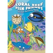 Coral Reef Fish Friends Sticker Activity Book by Susan Shaw-Russell