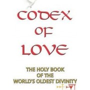 Codex of Love by Of Ishtar Temple of Ishtar