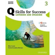 Q Skills for Success: Level 3: Listening & Speaking Student Book with IQ Online by Miles Craven