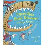Captain Flinn and the Pirate Dinosaurs - The Magic Cutlass by Giles Andreae