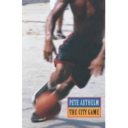 The City Game by Pete Axthelm