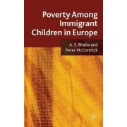 Poverty Among Immigrant Children in Europe by A. S. Bhalla